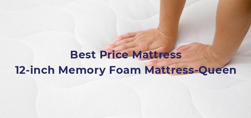 Best Price Mattress 12-inch Memory Foam Mattress-Queen