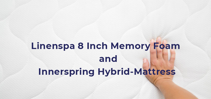 Linenspa 8 Inch Memory Foam and Innerspring Hybrid-Mattress