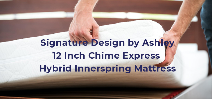 Signature Design by Ashley - 12 Inch Chime Express Hybrid Innerspring Mattress