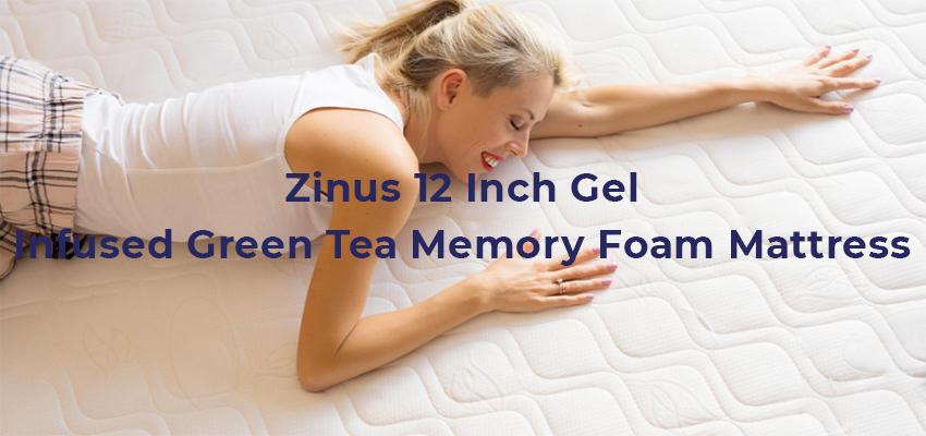 Zinus 12 Inch Gel-Infused Green Tea Memory Foam Mattress