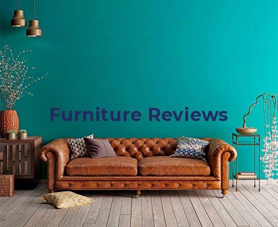 Furniture Reviews