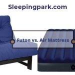 Futon vs. Air Mattress